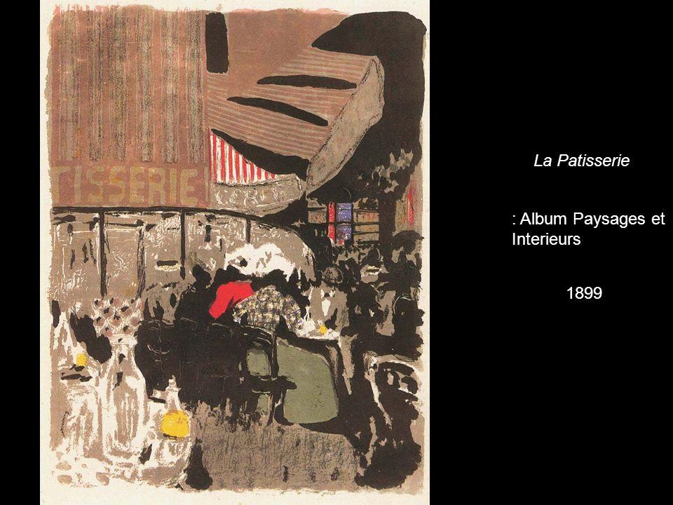 La Patisserie : Album Paysages et Interieurs 1899
