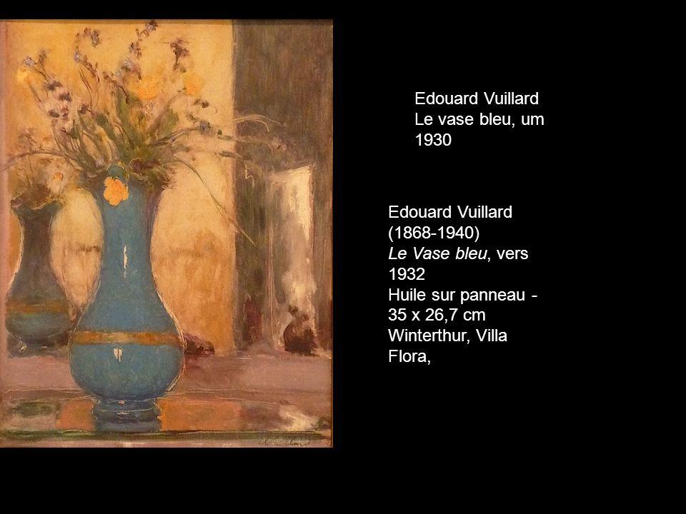 Edouard Vuillard Le vase bleu, um 1930