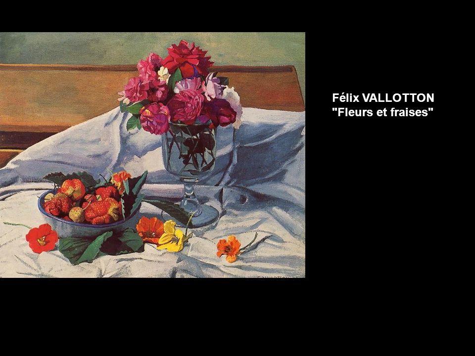 Félix VALLOTTON Fleurs et fraises