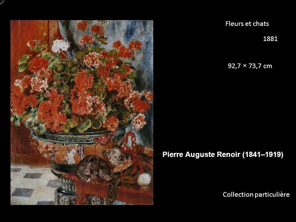 Fleurs et chats 1881 92,7 × 73,7 cm Pierre Auguste Renoir (1841–1919) Collection particulière