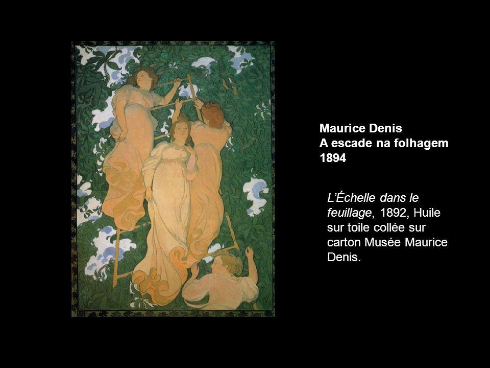 Maurice Denis A escade na folhagem. 1894.