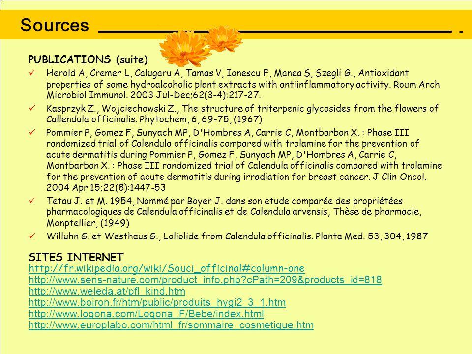 Sources PUBLICATIONS (suite) SITES INTERNET