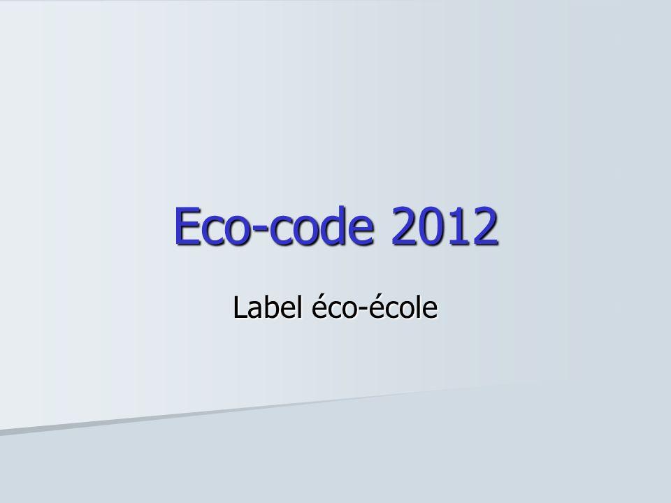 Eco-code 2012 Label éco-école