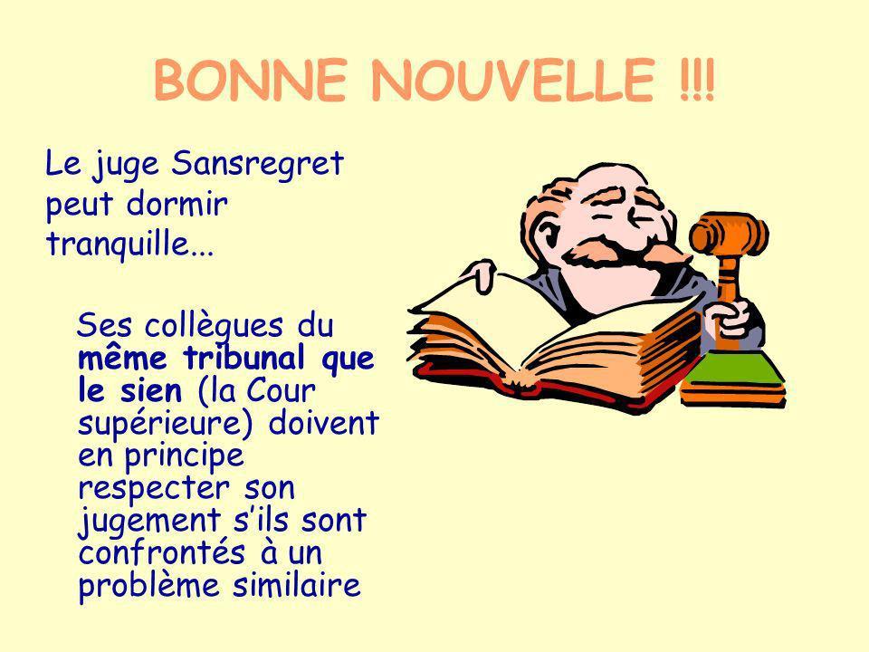 BONNE NOUVELLE !!! Le juge Sansregret peut dormir tranquille...