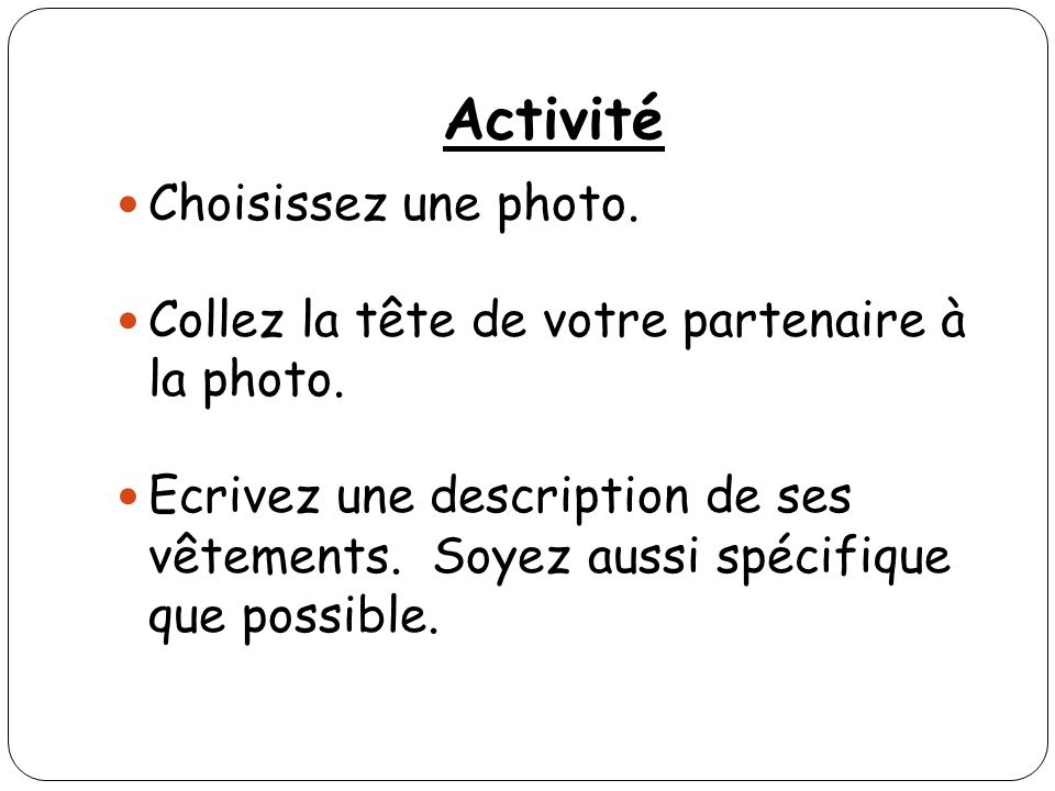 Activité Choisissez une photo.