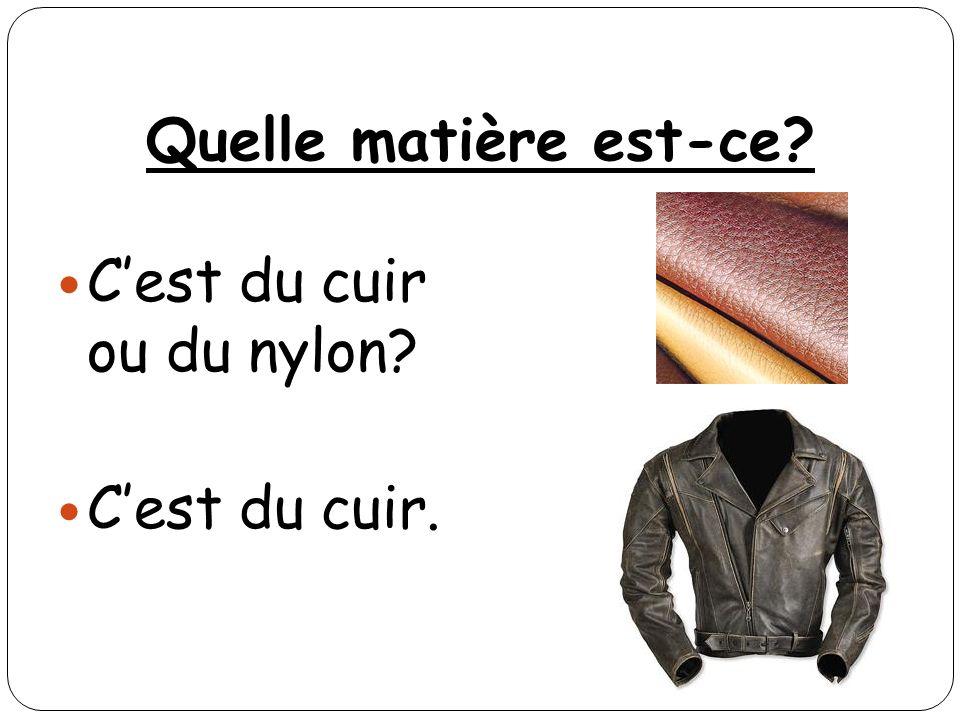 Quelle matière est-ce C'est du cuir ou du nylon C'est du cuir.