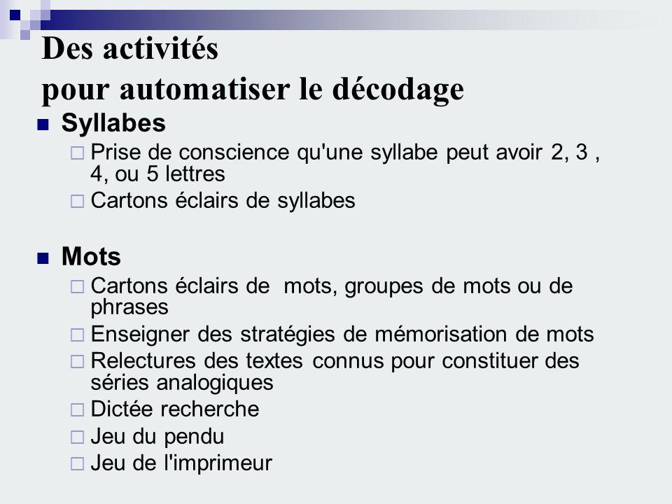 Des activités pour automatiser le décodage