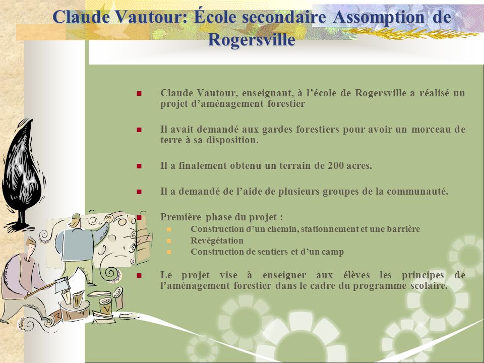 Claude Vautour: École secondaire Assomption de Rogersville