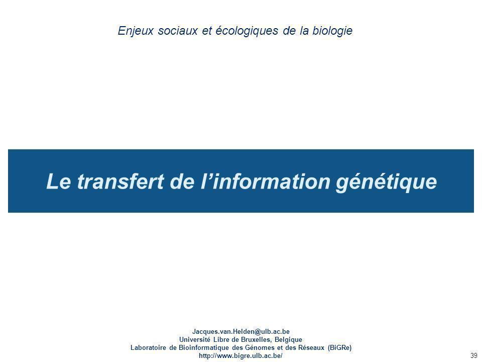 Le transfert de l'information génétique