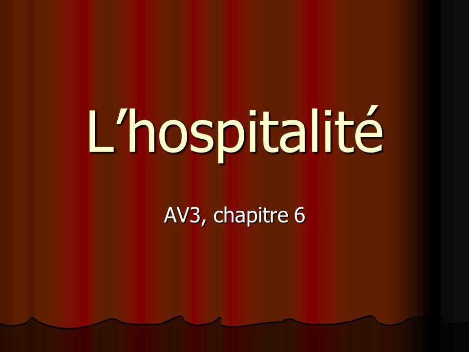 L'hospitalité AV3, chapitre 6