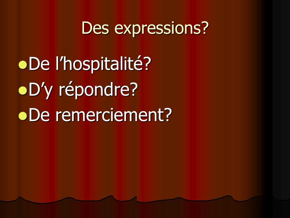 Des expressions De l'hospitalité D'y répondre De remerciement