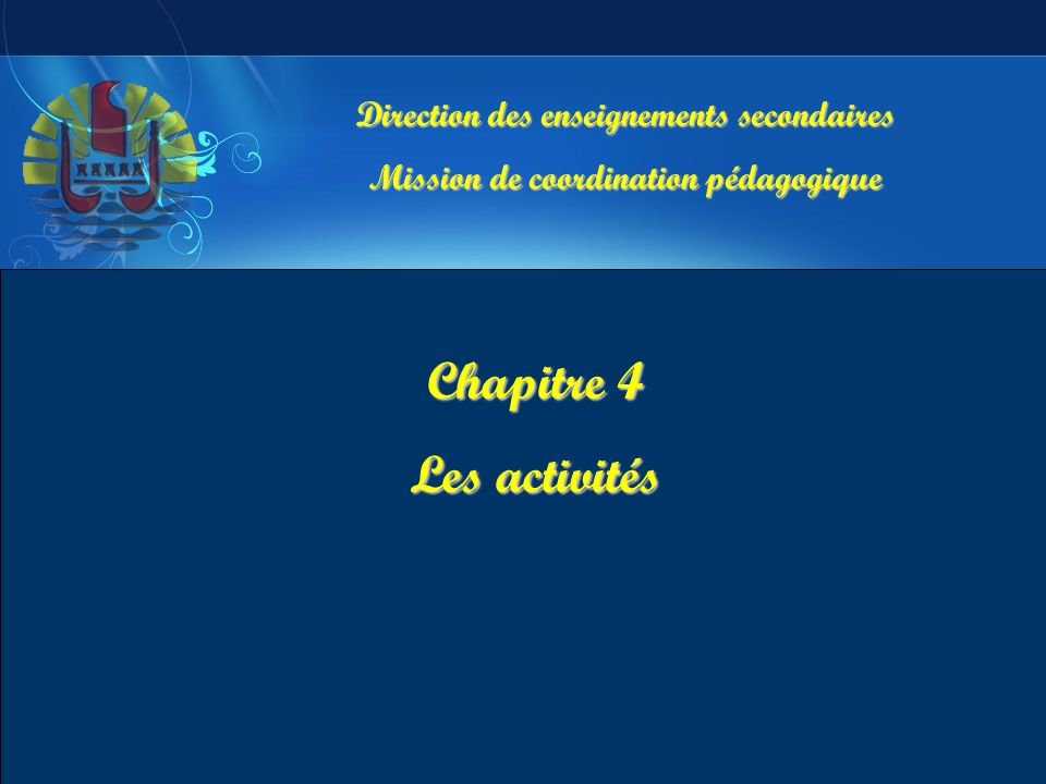 Chapitre 4 Les activités