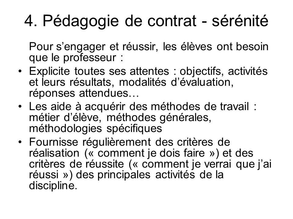 4. Pédagogie de contrat - sérénité