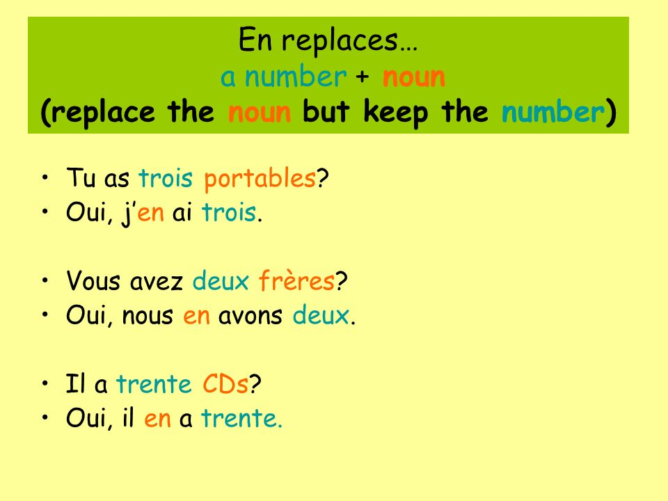 En replaces… a number + noun (replace the noun but keep the number)