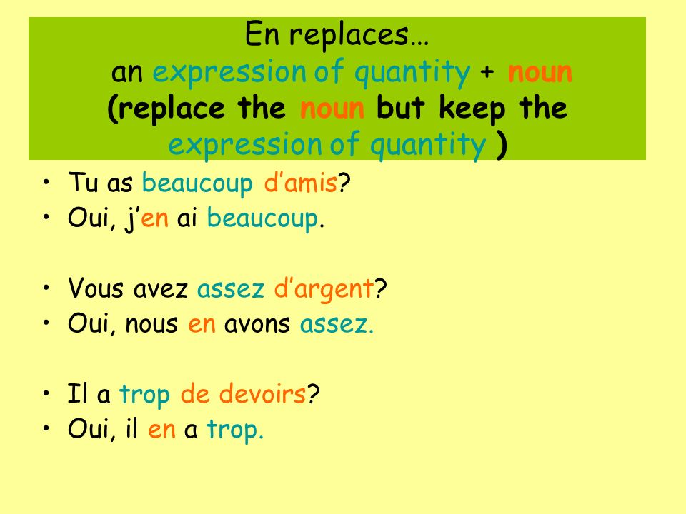 En replaces… an expression of quantity + noun (replace the noun but keep the expression of quantity )
