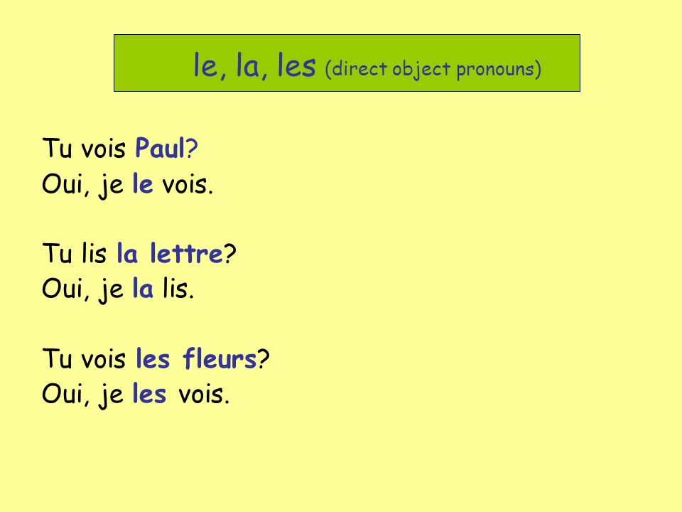 le, la, les (direct object pronouns)