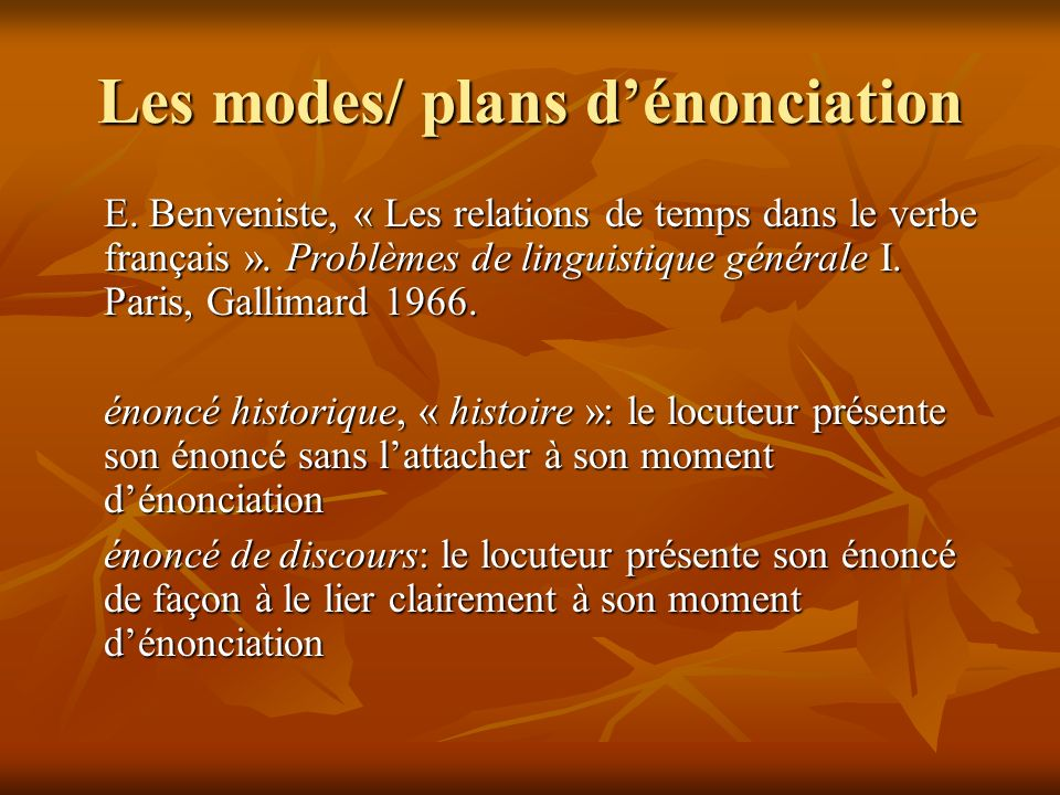 Les modes/ plans d'énonciation