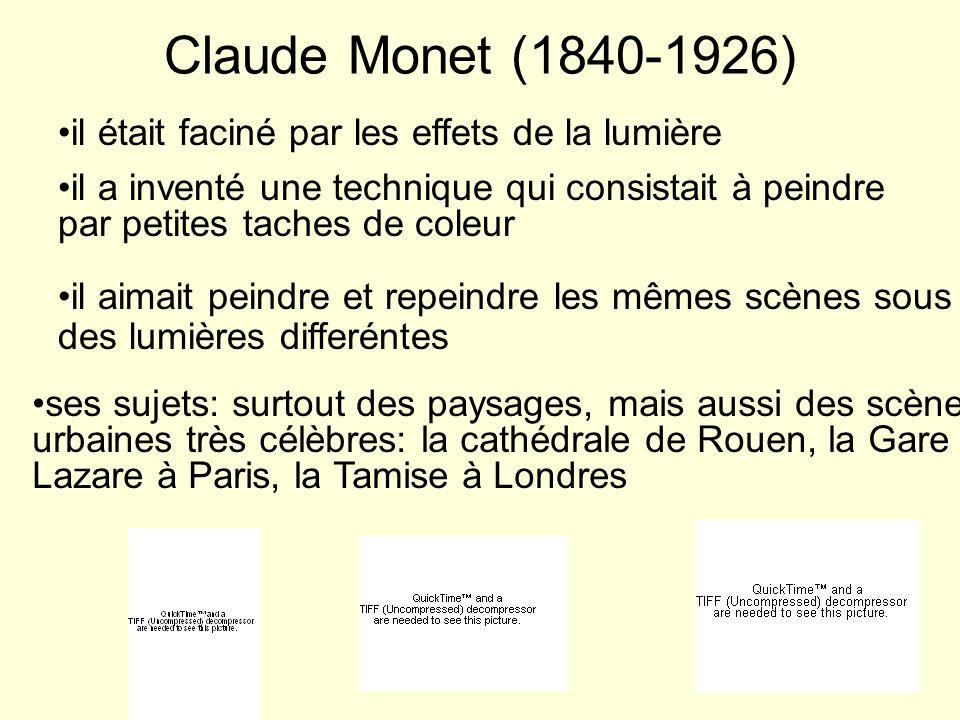 Claude Monet (1840-1926) il était faciné par les effets de la lumière