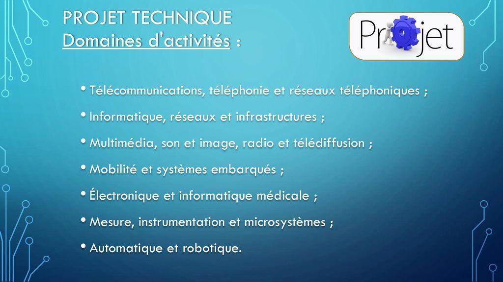 projet technique Domaines d activités :