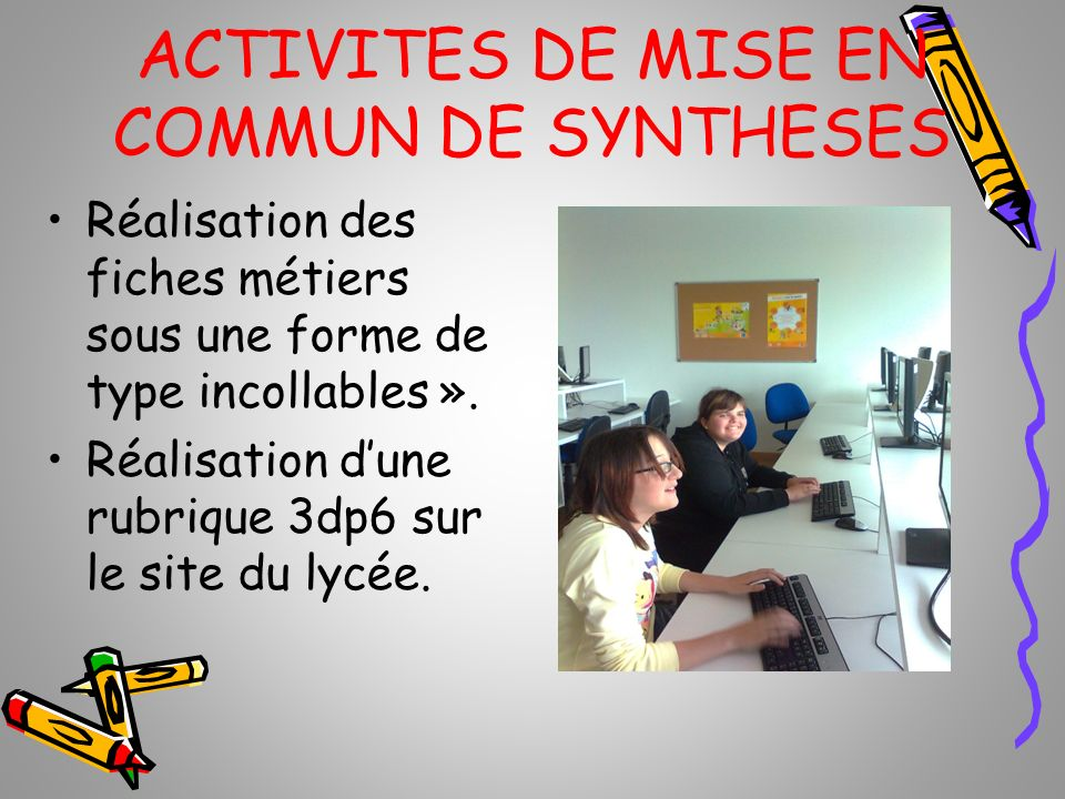ACTIVITES DE MISE EN COMMUN DE SYNTHESES