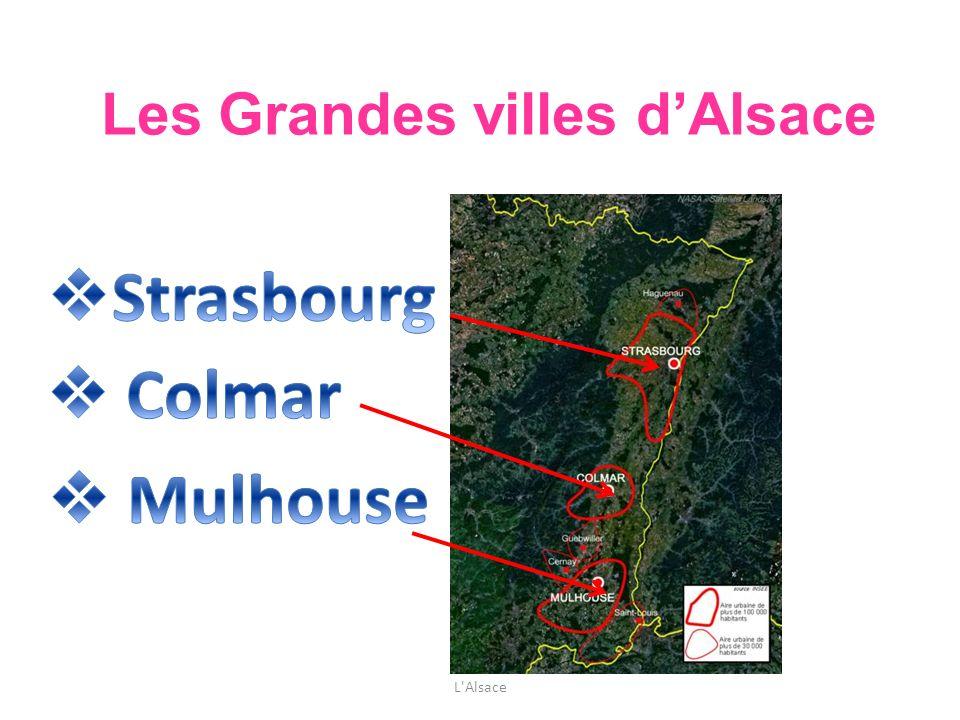 Les Grandes villes d'Alsace