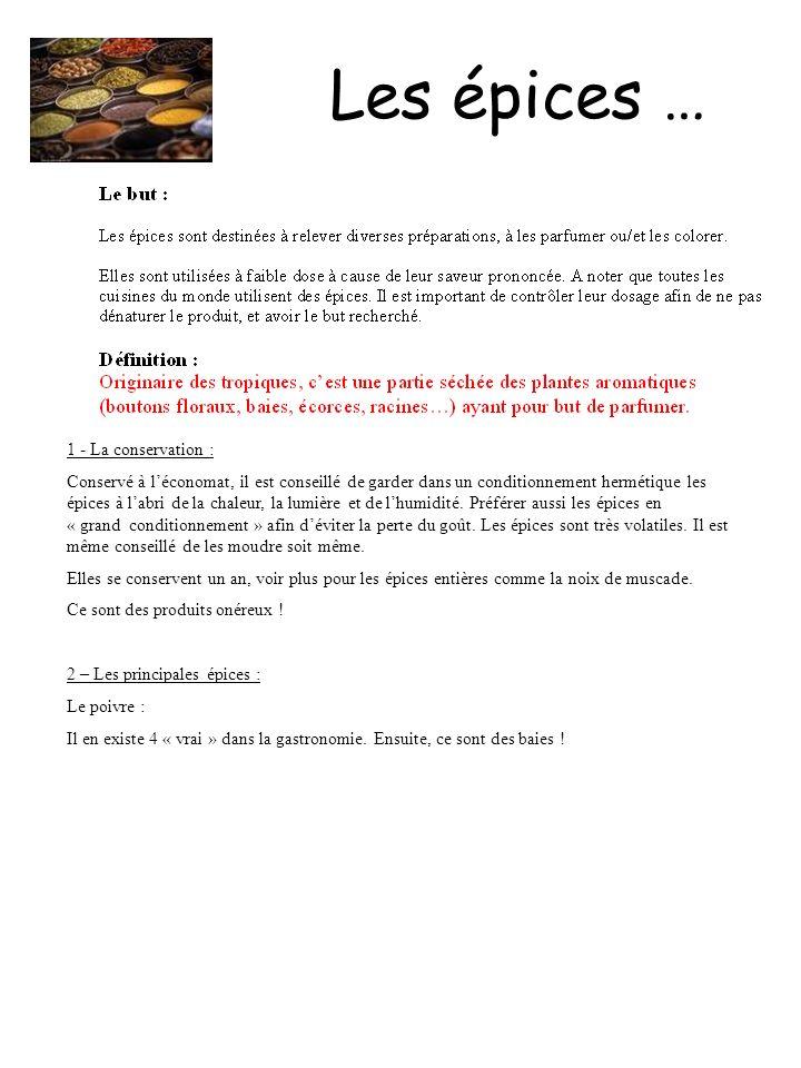 Les épices … 1 - La conservation :