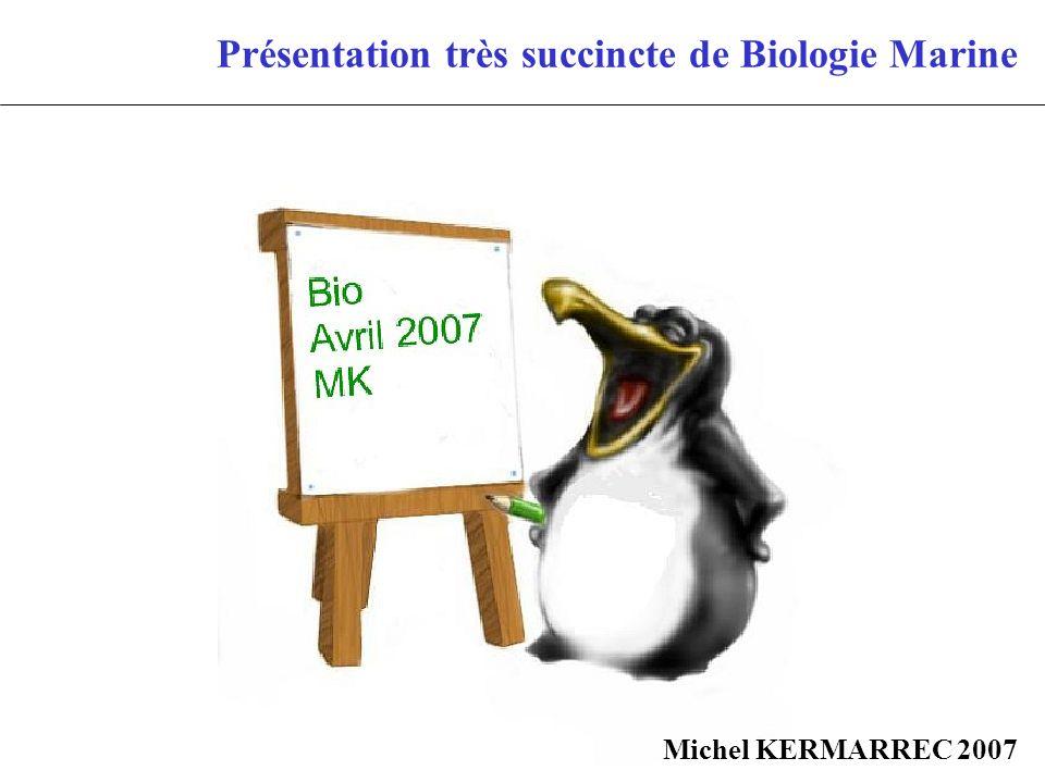 Présentation très succincte de Biologie Marine