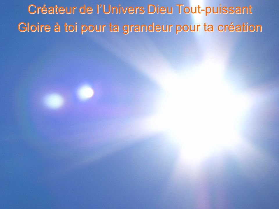 Créateur de l'Univers Dieu Tout-puissant
