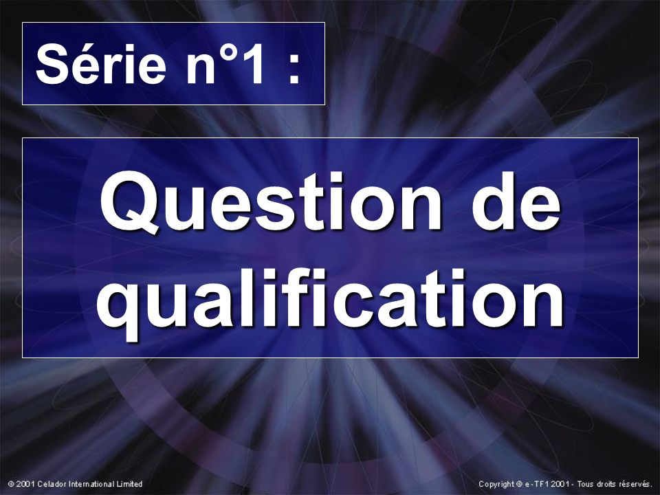 Question de qualification