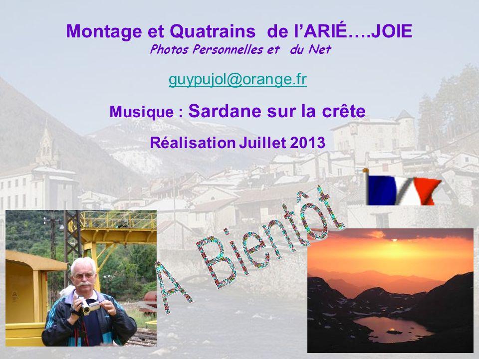 Montage et Quatrains de l'ARIÉ….JOIE Photos Personnelles et du Net