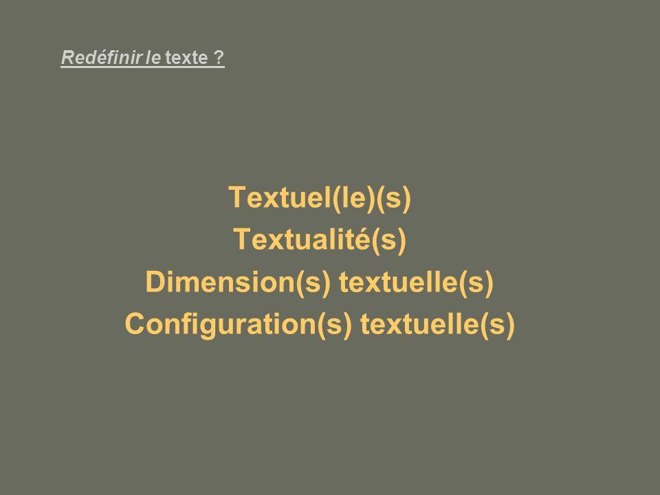 Dimension(s) textuelle(s) Configuration(s) textuelle(s)