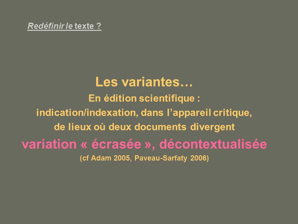 Les variantes… variation « écrasée », décontextualisée