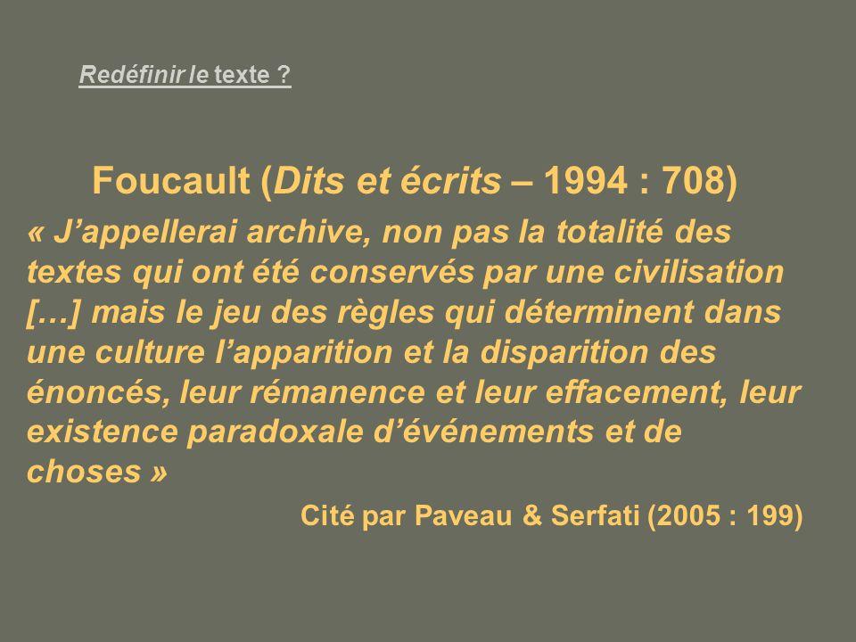 Foucault (Dits et écrits – 1994 : 708)