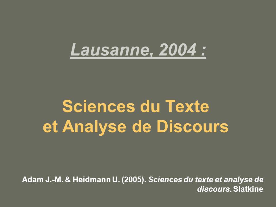 Lausanne, 2004 : Sciences du Texte et Analyse de Discours