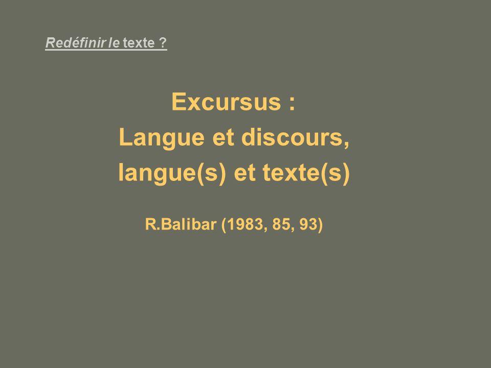Excursus : Langue et discours, langue(s) et texte(s)