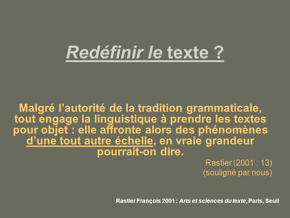 Redéfinir le texte