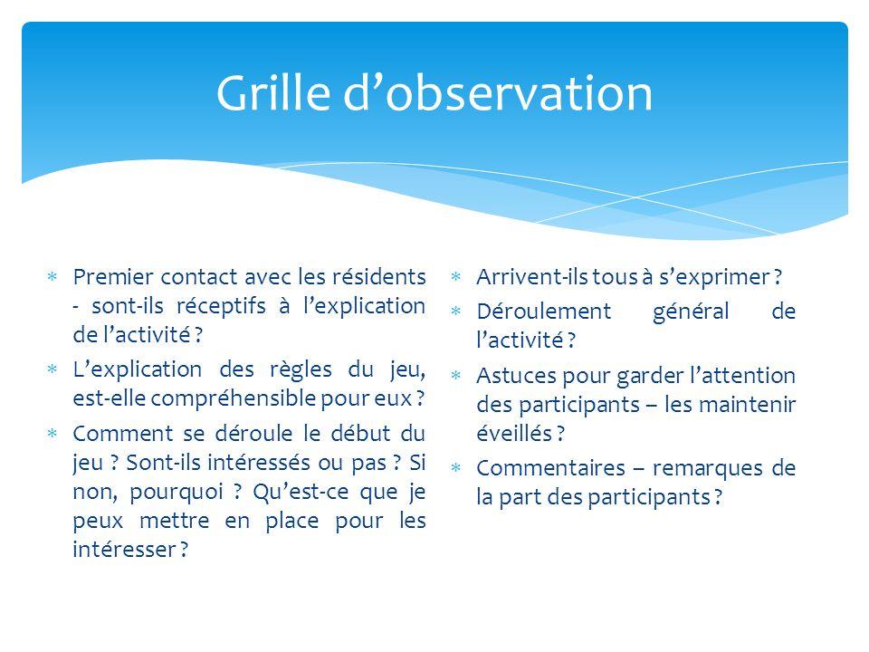 Grille d'observation Premier contact avec les résidents - sont-ils réceptifs à l'explication de l'activité