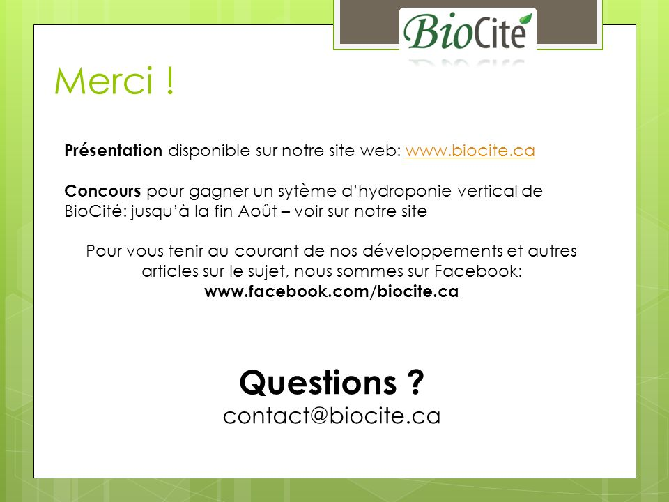 Merci ! Questions contact@biocite.ca