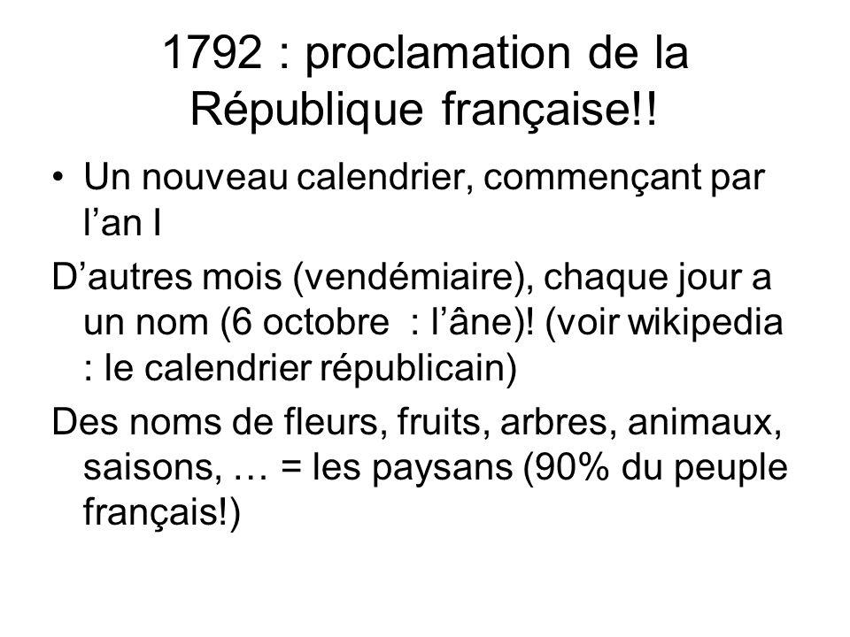 1792 : proclamation de la République française!!