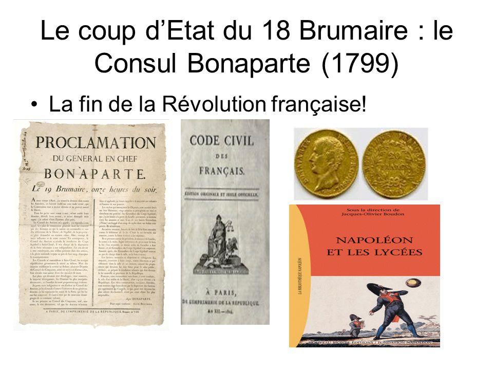Le coup d'Etat du 18 Brumaire : le Consul Bonaparte (1799)