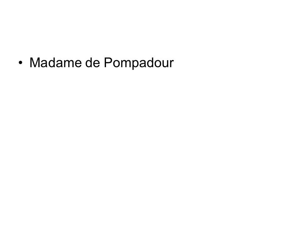Ma dame de Pompadour
