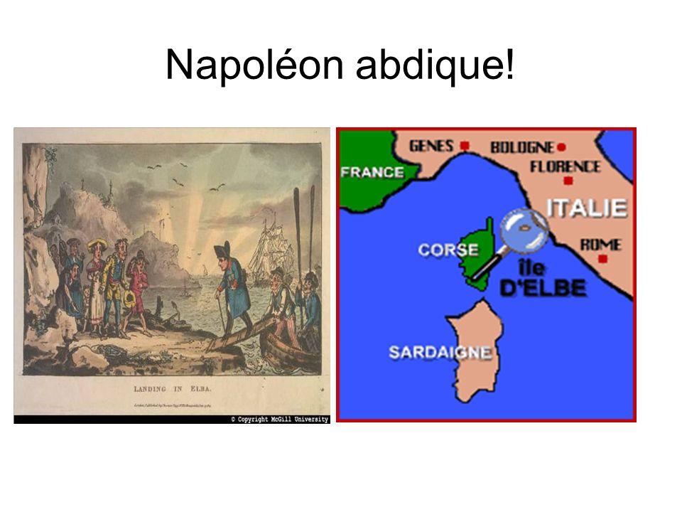 Napoléon abdique!