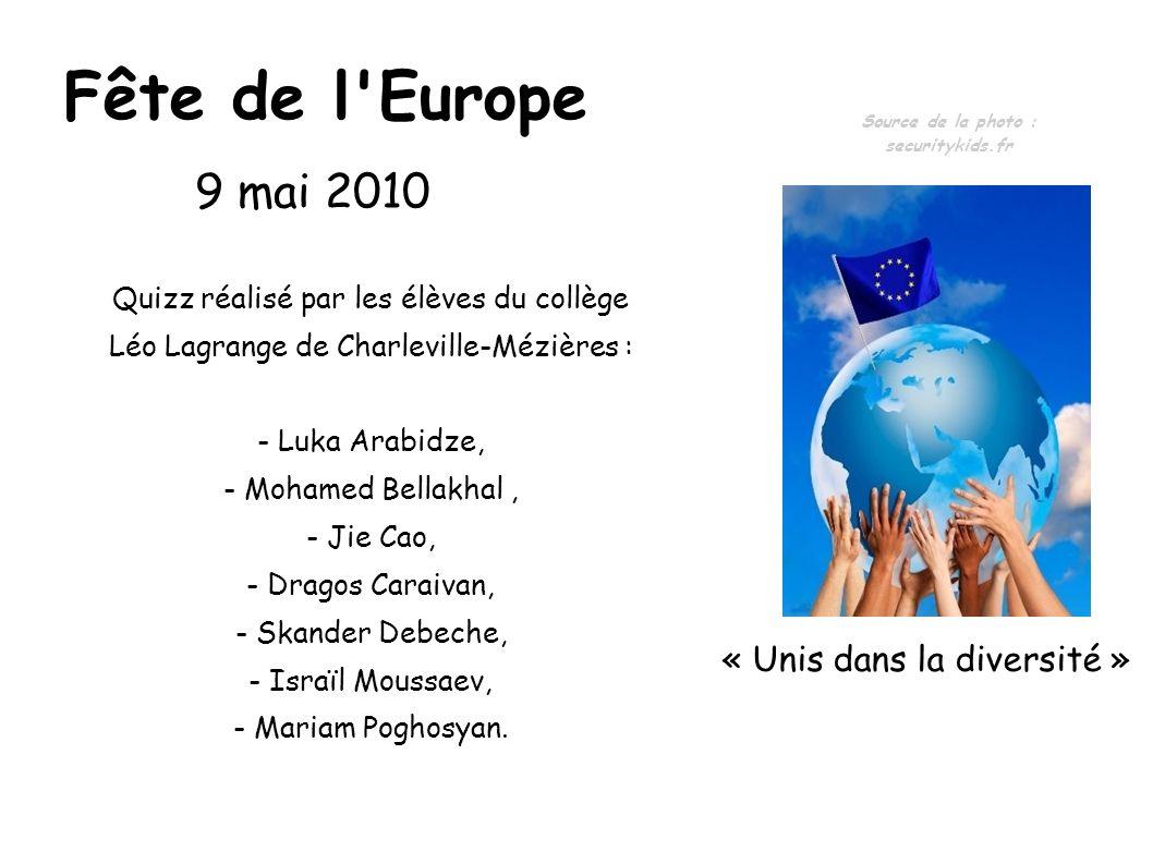 Fête de l Europe 9 mai 2010 « Unis dans la diversité »