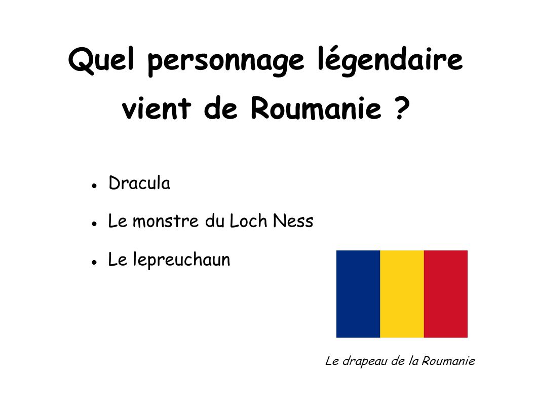 Quel personnage légendaire vient de Roumanie
