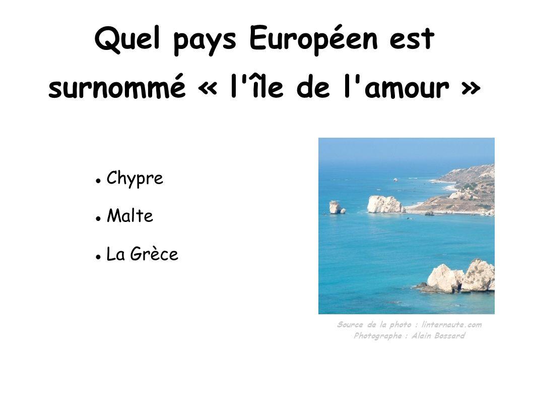 Quel pays Européen est surnommé « l île de l amour »