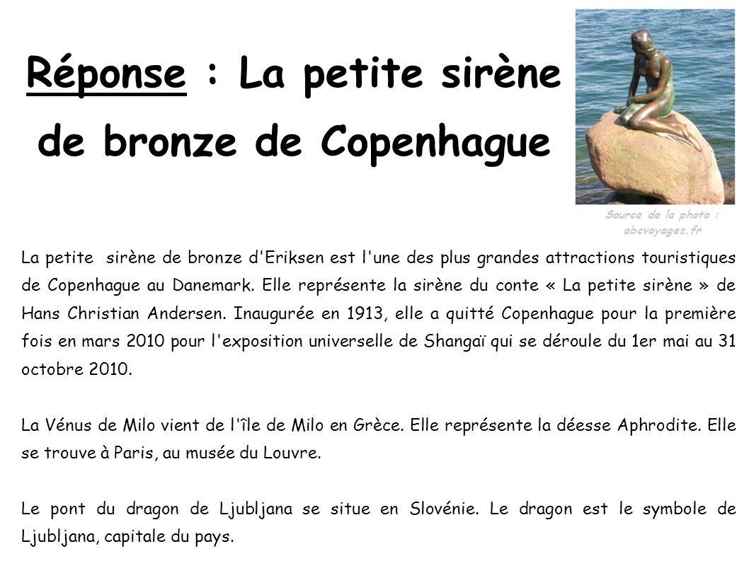Réponse : La petite sirène de bronze de Copenhague