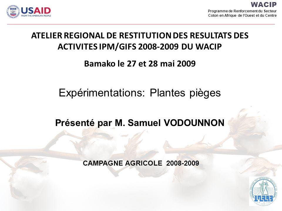 Expérimentations: Plantes pièges Présenté par M. Samuel VODOUNNON