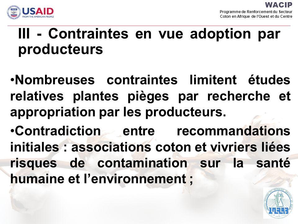 III - Contraintes en vue adoption par producteurs