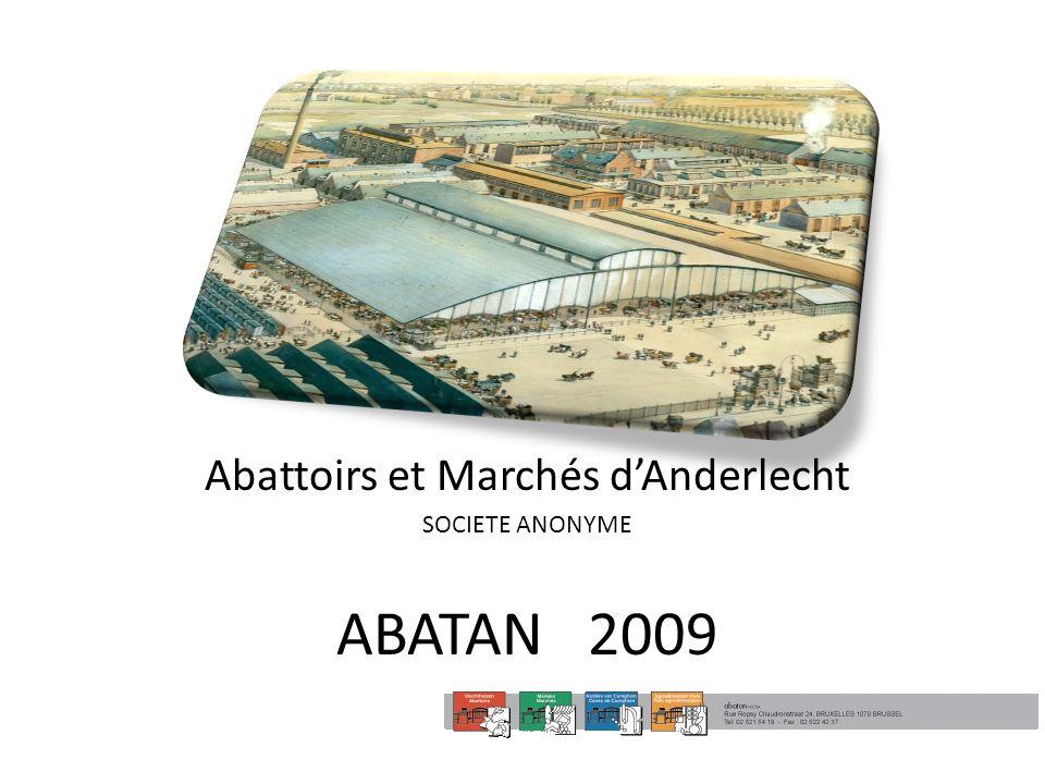 Abattoirs et Marchés d'Anderlecht SOCIETE ANONYME