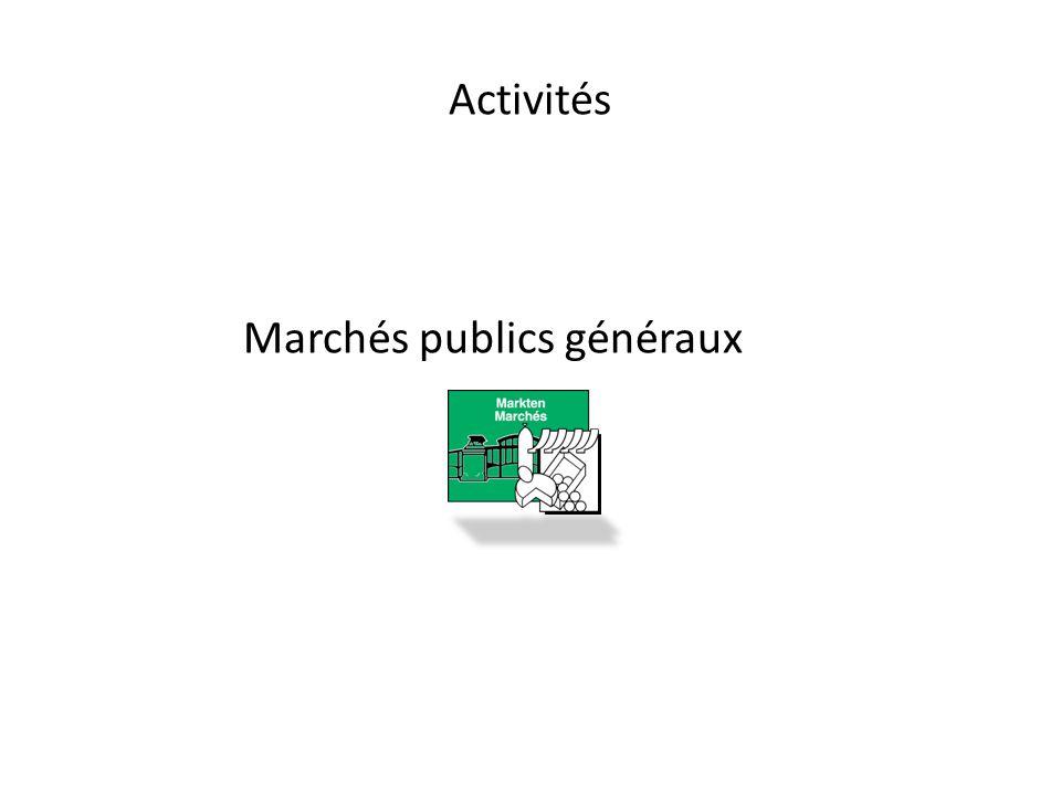 Activités Marchés publics généraux